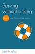 Serving without sinking (ebook)